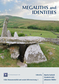 Couverture de Megaliths and Identities. Early Monuments and Neolithic Societies from the Atlantic to the Baltic